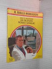 UN SILENZIO ROSSO SANGUE John D MacDonald Ghezzi giallo mondadori 1527 1978 di