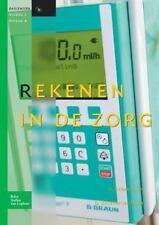 Rekenen in de Zorg Voor Niveau 3-4 by D. Brouwer and A. Driessens (2012,...