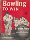 BOWLING TO WIN, 1955, BUZZ FAZIO AND THE NATIONAL CHAMPIONSHIP STROH'S TEAM