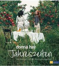 Donna Hay - Jahreszeiten: 200 Rezepte - schnell und unkompliziert .