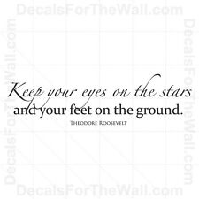 Keep Your Eyes On Stars Theodore Roosevelt Wall Decal Vinyl Sticker Quote J87