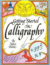 New! GETTING STARTED IN CALLIGRAPHY Nancy Baron Step-by-Step Instruction Guide