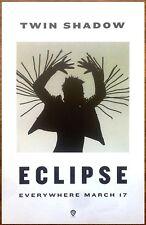 TWIN SHADOW Eclipse 2015 Ltd Ed RARE New Poster +FREE Dance/Pop/Rock Poster!