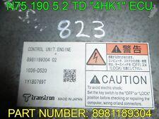 """ISUZU NQR N75.190 5.2 TD """"4HK1"""" ECU 8981189304 OFF 62 REG TRUCK"""