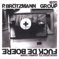 Fuck de Boere by Peter Brötzmann (CD, May-2001, Unheard Music Series/Atavistic)
