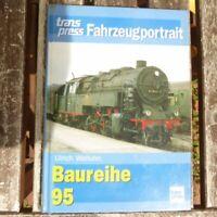 Fahrzeugportrait Baureihe 95 von Ulrich Walluhn Transpress Verlag
