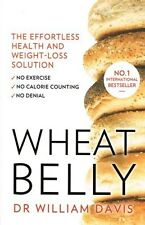Wheat Belly by Dr William Davis NEW