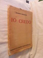 IO CREDO Giuseppe Prezzolini Pittavino 1923 libro di scritto da per Prop. Lett.