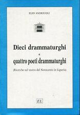 E. Andriuoli DIECI DRAMMATURGHI... = TEATRO LIGURE 900