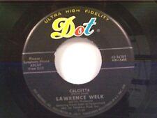 "LAWRENCE WELK ""CALCUTTA / MY GRANDFATHER'S CLOCK"" 45"