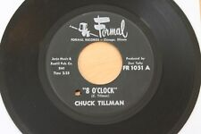 CHUCK TILLMAN 8 O'Clock/Hot Okra 45 Mod R&B Funk Soul HEAR