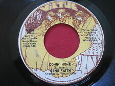 GENE FAITH ~ COMIN' HOME / LOVE OF A WOMAN SOUL OF A MAN ~ VIRTUE 2508 ~ SOUL 45