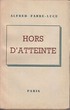 C1 Alfred FABRE LUCE  Hors d Atteinte 1946 EPUISE
