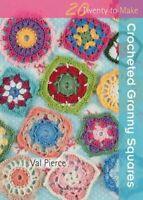 Val Pierce - Twenty to Make: Crocheted Granny Squares