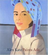 Alex Katz Paints Ada Jewish Museum of NY by Robert Storr / hardcover