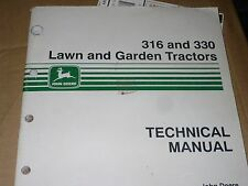 John Deere Technical Manual for 316 and 330 Lawn and Garden Tractors