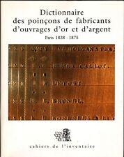 Dictionnaire des poinçons de fabricants d'ouvrages d'or et d'argent de Paris et