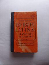 LES TEXTES LATINS CLASSE DE PREMIERE ALBERT BAZOUIN 1932