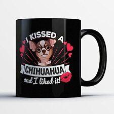 Chihuahua Coffee Mug - Kissed A Chihuahua - Adorable 11 oz Black Ceramic Te
