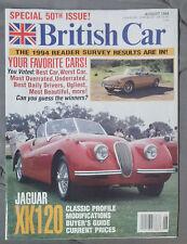BRITISH CAR MAGAZINE 1994 AUGUST JAGUAR XK 120 LOTUS MG SPRITE MINI MORGAN