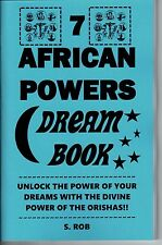 THE 7 AFRICAN POWERS DREAM BOOK by S. Rob Occult Orishas Yoruba magick