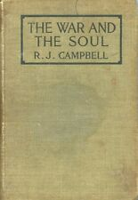 The War and the Soul, by Rev. R. J. Campbell, M.A. RARE BOOK, 1916