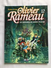 BD - Olivier Rameau 12 Les Disparus du Bayou Plalah / EO / DANY & GREG / JOKER