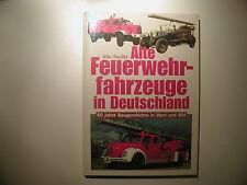Udo Paulitz Alte Feuerwehrfahrzeuge in Deutschland