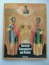 Russische Ikonenmalerei und Medizin Ikonen Malerei Rußland