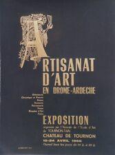 """""""EXPO ARTISANAT d'ART TOURNON 1960"""" Affiche originale entoilée 52x68cm"""