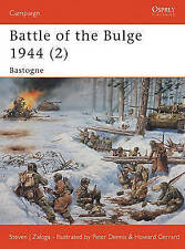 Battle of the Bulge 1944: Bastogne: v. 2 by Steven Zaloga (Paperback, 2004)