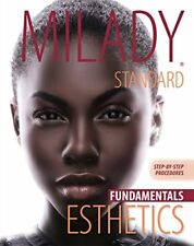Milady Standard Fundamentals Esthetics: Step-by-Step Procedures, 11th Edition