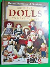 1984 Better Homes & Gardens Cherished Dolls To Make For Fun