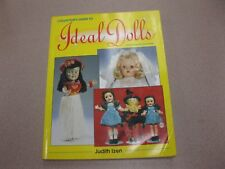 IDEAL DOLLS COLLECTOR'S GUIDE BY JUDITH iZEN 1994