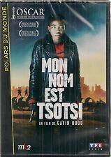 """DVD """"Mon nom est Tsotsi""""  -Gavin Hood  NEUF SOUS BLISTER"""