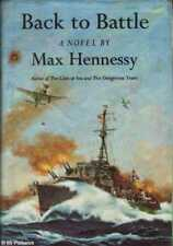 Max Hennessy BACK TO BATTLE HC Book