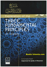 Explanation of The Three Fundamental Principles of Islaam Paperback – 1 Jan 1997