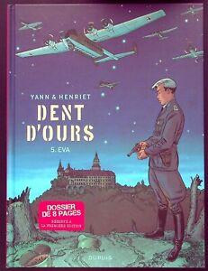 DENT D'OURS T. 5 : EVA - E.O. -2017- YANN & HENRIET - ED. DUPUIS