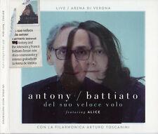 """FRANCO BATTIATO - ANTONY - ALICE """"DEL SUO VELOCE VOLO - LIVE VERONA"""" DIGIPACK CD"""