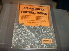 THE ALL AMERICAN COLLEGE FOOTBALL SONGS