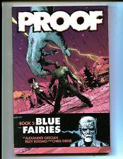 Proof Book 5: Blue Fairies! Tpb (8.0) 1st Print