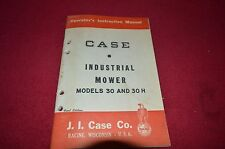 Case Tractor 30 30H Industrial Mower Operator's Manual DCPA