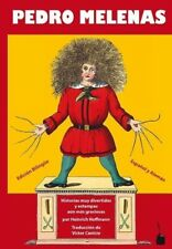 Der Struwwelpeter / Pedro Melenas. Spanisch und deutsch von Heinrich Hoffmann (Taschenbuch)