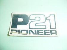PIONEER CHAINSAW P-21 P21  STICKER DECAL ------ BOX689B