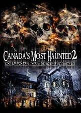 CANADA'S MOST HAUNTED 2: MORE PARANORMAL ENCOUNTERS IN THE GREAT WHITE NORTH NEW