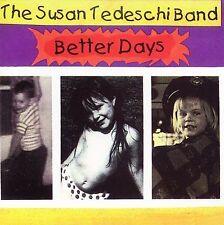 Susan Tedeschi, Better Days, Excellent