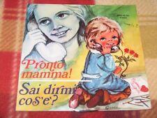 """PRONTO! MAMMA / SAI DIRMI COS'E' Edizioni Paoline SRB 45.59 LP 7"""""""
