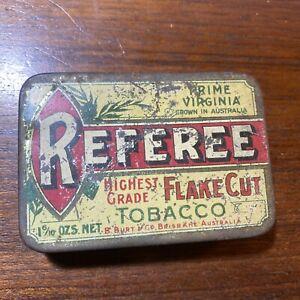 Referee Prime Virginia Flake Cut Tobacco 1.6 ounce Tin B Burt Brisbane Australia