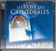 2 CD COMPIL CLASSIQUE--LES VOIX DES CATHEDRALES - GRANDS CHOEURS SACRES