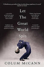 Let the Great World Spin, McCann, Colum, New